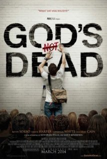 """Why """"God's Not Dead"""" is a Horrible Evangelism Tool"""